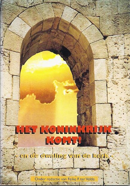 Het koninkrijk komt en de dwaling van de kerk