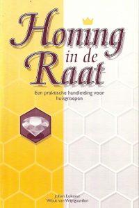 Honing in de Raat Johan Lukasse en Wout van Wijngaarden