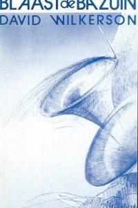 Blaast de Bazuin-David Wilkerson-9080020613