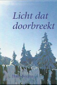 Licht dat doorbreekt Hans Bouma