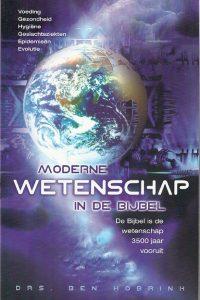 Moderne wetenschap in de bijbel Ben Hobrink