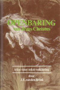 Openbaring van Jezus Christus J E van den Brink