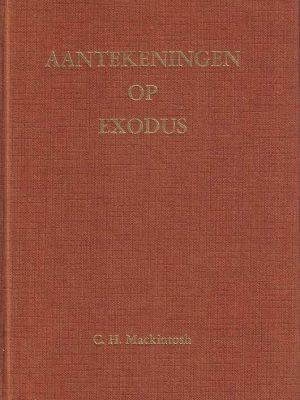 Aantekeningen Op Exodus-C.H. Mackintosh (5e druk)