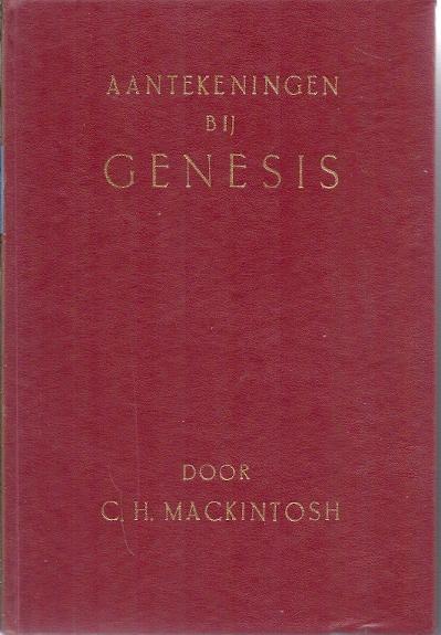 Aantekeningen bij Genesis C.H. Mackintosh