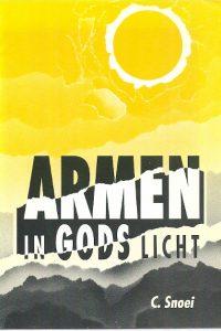 Armen in Gods licht C. Snoei 9073091039