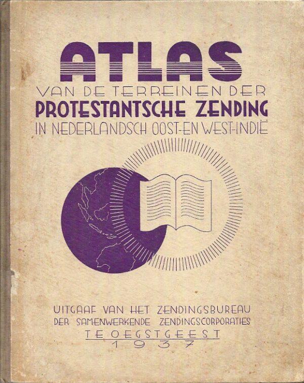 Atlas van de terreinen der Protestantsche zending in Nederlands