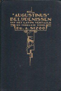 Augustinus Belijdenissen Dr. A. Sizoo 2e druk
