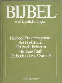 BIJBEL met kanttekeningen deel 2-Deuteronomium-Samuel-9024642418