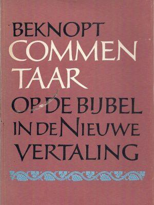 Beknopt commentaar op de Bijbel in de nieuwe vertaling 1963