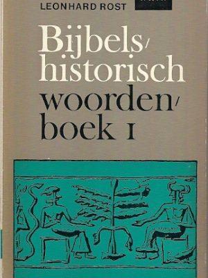 Bijbels-historisch woordenboek. 1. A - Elim
