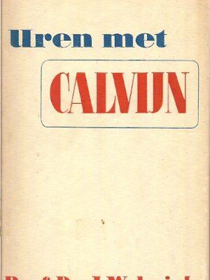 Calvijn Uren met Calvijn 2e dr J. Waterink