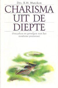 Charisma uit de diepte R.H. Matzken
