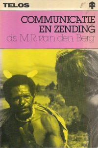 Communicatie en zending Ds. M.R. van den Berg