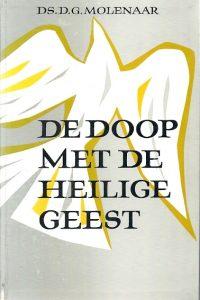 De Doop met de Heilige Geest Ds. G.S. Molenaar 1e druk