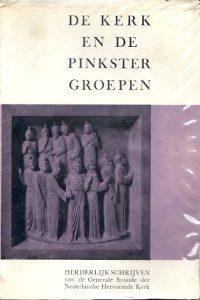 De Kerk en de Pinkstergroepen Herdelijk schrijven