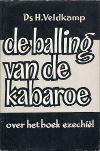 De balling van de Kabaroe over het boek Ezechiel H. Veldkamp 4