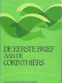 De eerste brief aan de Corinthiërs J.E. van den Brink