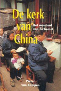 De kerk van China het mandaat van de hemel Pieter van Kampen