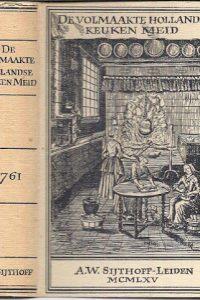 De volmaakte Hollandse keuken meid 1761 2e druk 1965