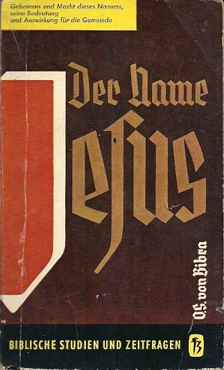 Der Name Jesus Otto S von Bibra