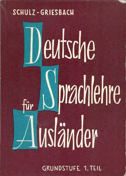 Deutsche Sprachlehre für Ausländer. Grundstufe Teil 1