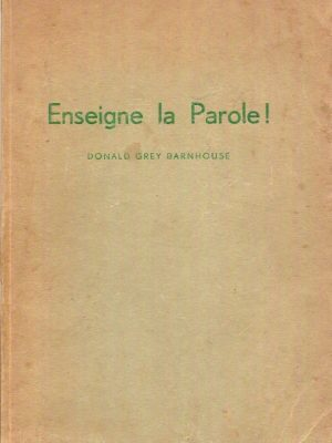 Enseigne la parole Donald Grey Barnhouse