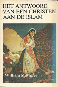 Het antwoord van een christen aan de Islam William Miller
