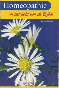 Homeopathie in het licht van de bijbel J.I. van Baaren