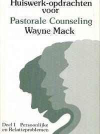 Huiswerkopdrachten voor pastorale counseling Deel1 2e druk
