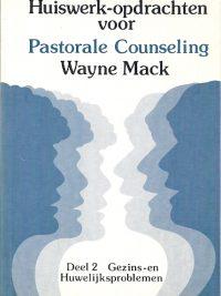 Huiswerkopdrachten voor pastorale counseling Wayne Mack 2e druk