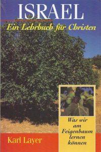 Israel ein Lehrbuch für Christen Karl Layer