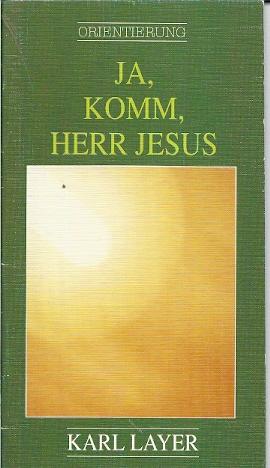 Komm Herr Jesus