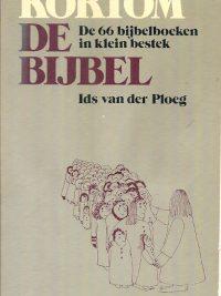 Kortom de bijbel de 66 bijbelboeken in klein bestek Ids