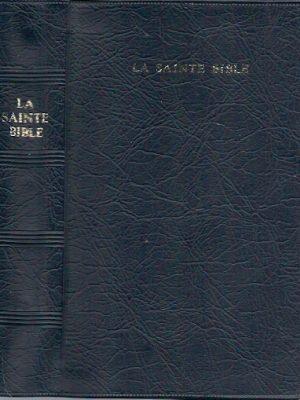 La Sainte Bible traduite Louis Segond 1985