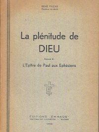 La plénitude de Dieu René Pache
