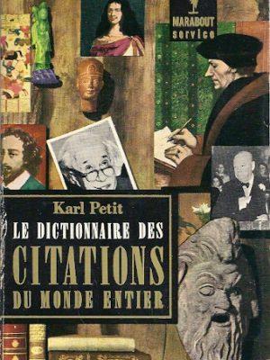 Le dictionnaire des citations du monde entier Karl Petit