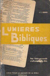 Lumières Bibliques Pour létude personnelle et J.E. Church