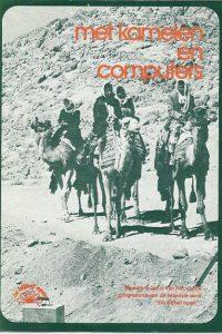 Met kamelen en computers Serie Bijbel open 4e programma