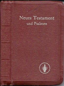 Neues Testament und Psalmen D. Martin Luthers 1969