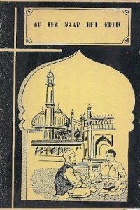 Op weg naar Het Kruis A. Abdul Hakkeem