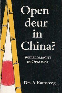 Open deur in China Wereldmacht in opkomst A. Kamsteeg