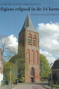 Religieus erfgoed in de 14 kernen de kerken in Buuren