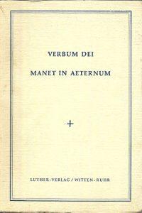 Verbum Dei manet in aeternum Eine Festschrift für Otto Schmitz
