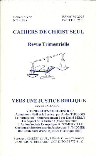 Vers une justice biblique Cahiers de Christ Seul Jose Gallardo