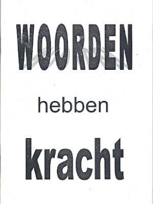 Woorden hebben kracht Kenneth E. Hagin