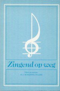 Zingend op weg H.J. Scheffel Baars