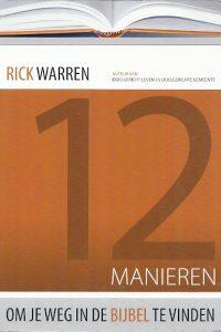 12 manieren om je weg in de bijbel te vinden Rick Warren