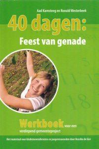 40 dagen Feest van genade werkboek 12e druk 2013