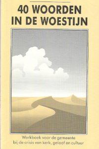 40 woorden in de woestijn werkboek Rootmensen 11e druk