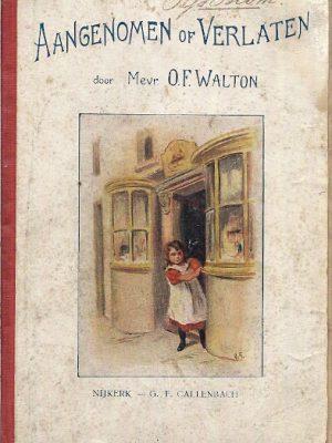 Aangenomen of Verlaten Mevrouw O.F. Walton